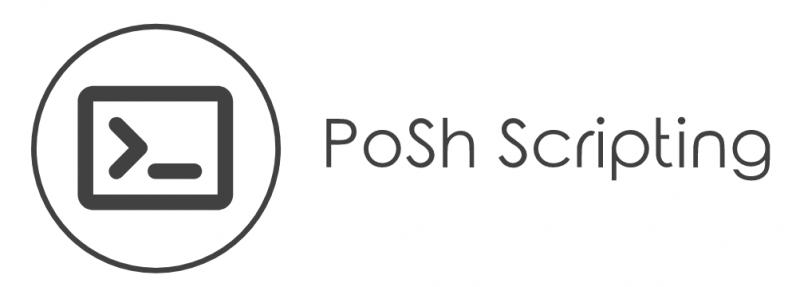 PoSh Scripting